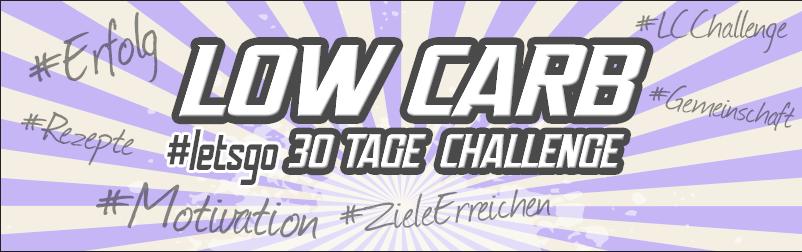 Deutschlands größte Low Carb Challenge – Ich fordere Dich heraus
