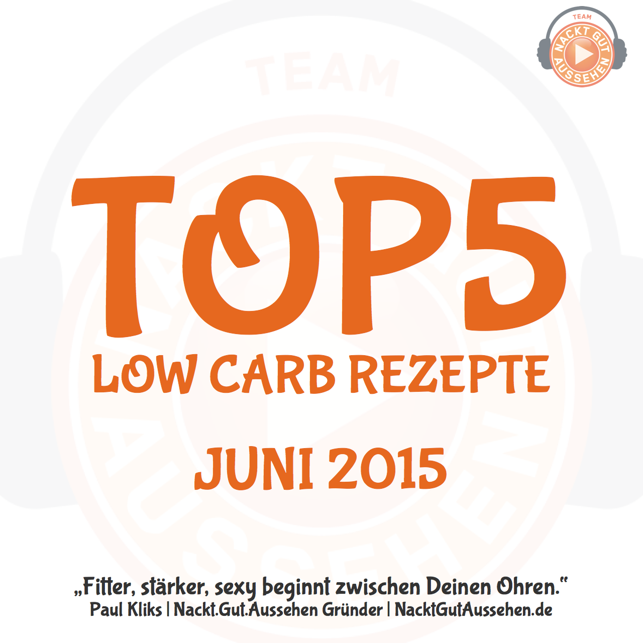 TOP5 Low Carb Rezepte Juni 2015
