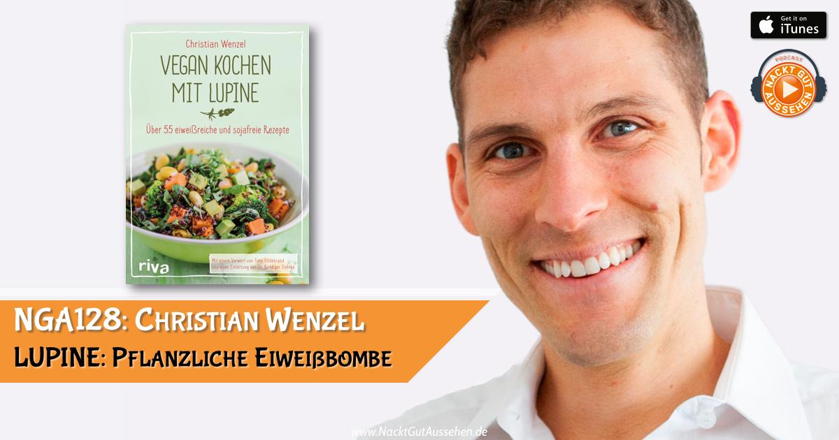 NGA128: Christian Wenzel – Lupine eine pflanzliche Eiweißbombe